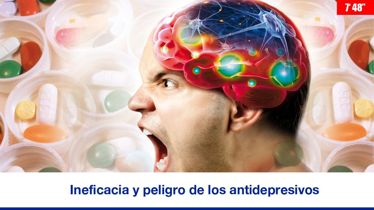 Ineficacia y peligro de los antidepresivos