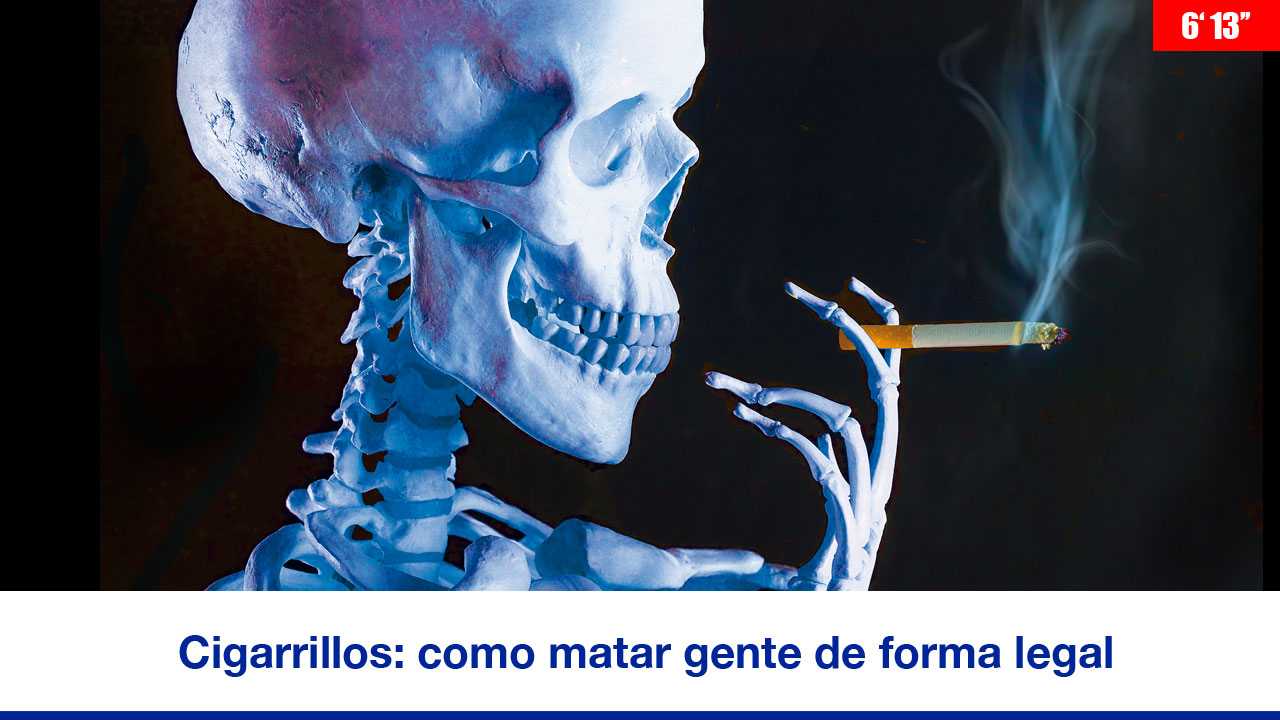 Cigarrillos: cómo matar gente de forma legal