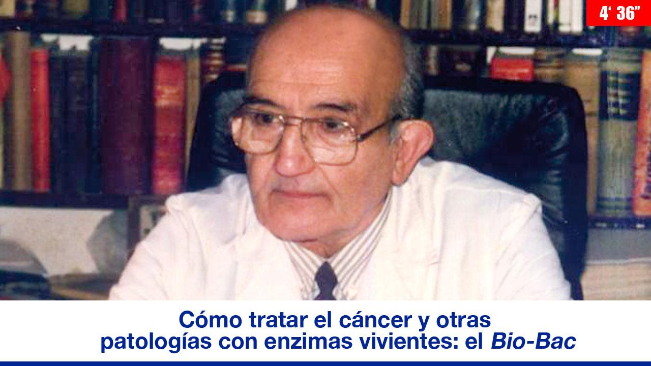 Cómo tratar el cáncer y otras patologías con enzimas vivientes: el Bio-Bac