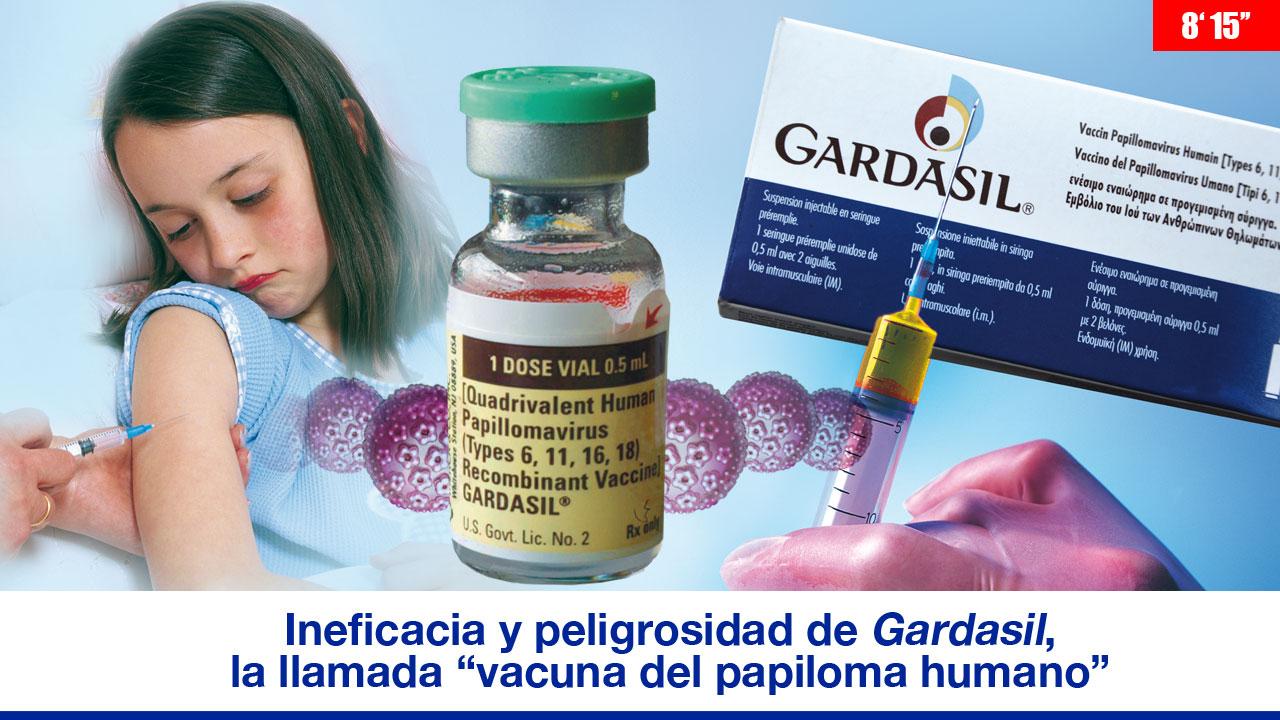 """Ineficacia y peligrosidad de """"Gardasil"""", la llamada """"vacuna del virus del papiloma humano"""""""