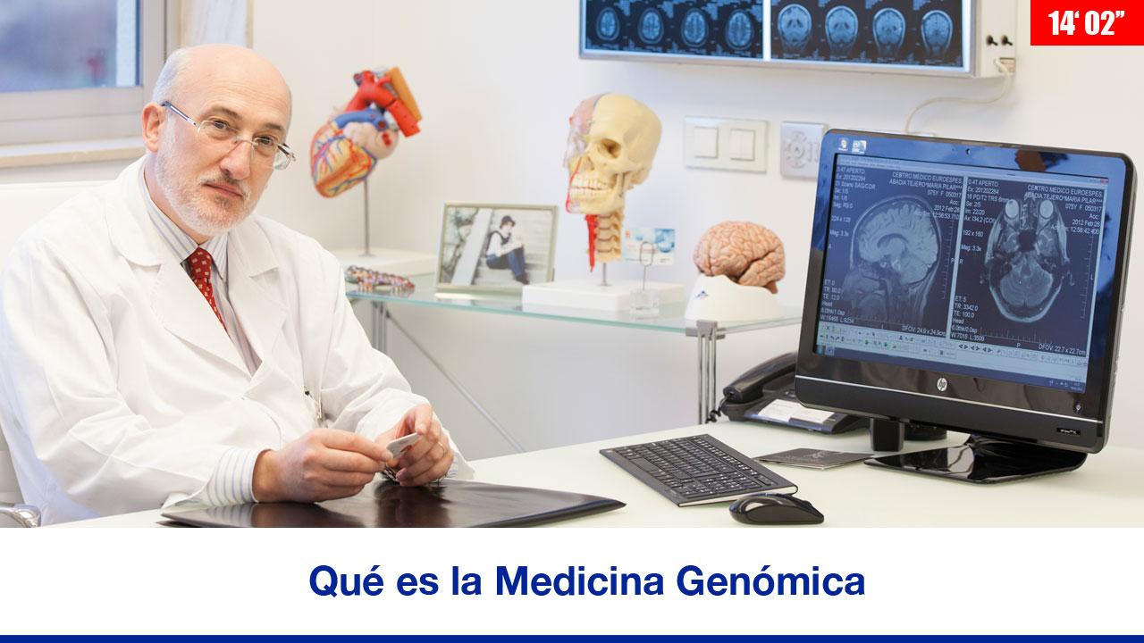 Qué es la Medicina Genómica