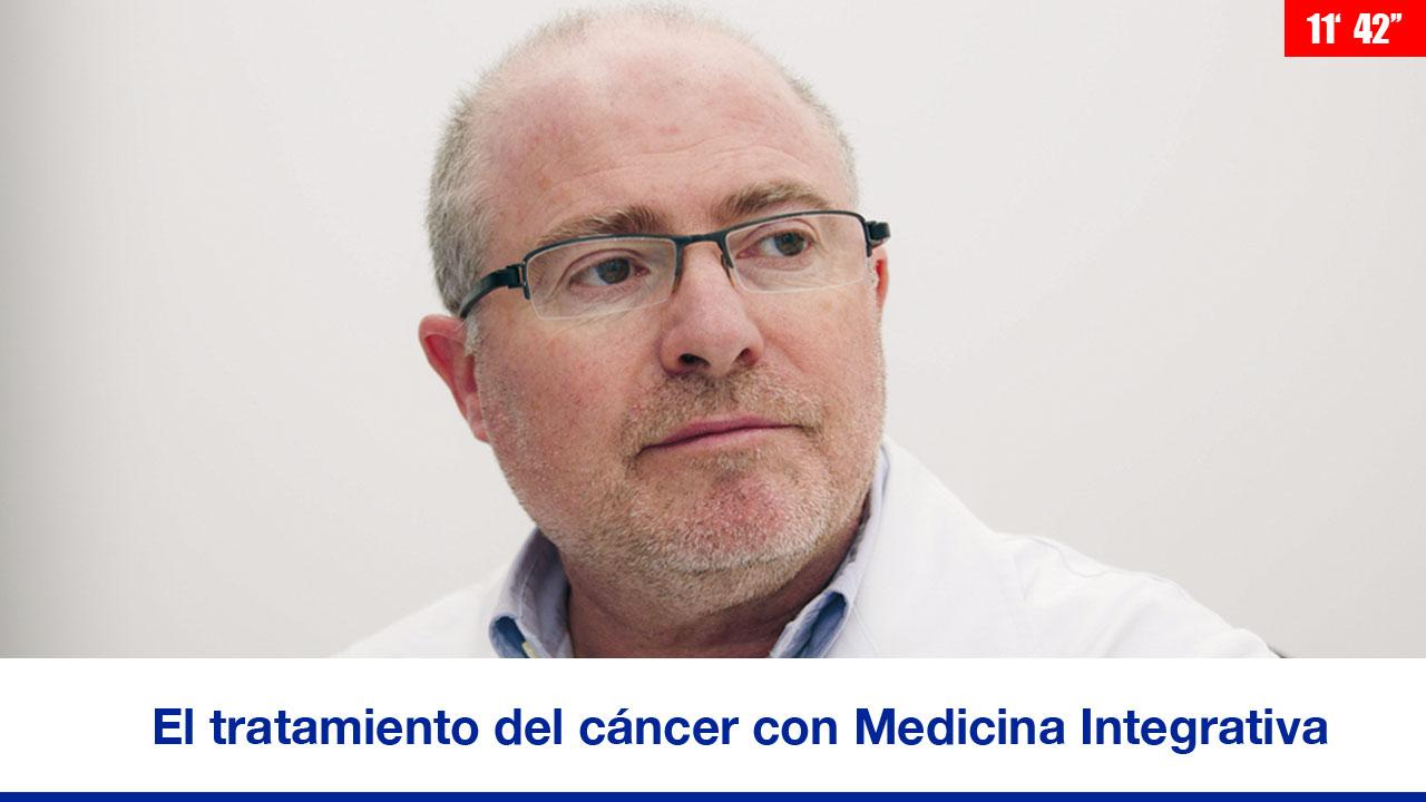 El tratamiento del cáncer con Medicina Integrativa